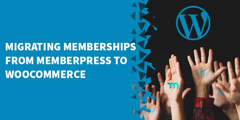 How To Migrate Subscription Memberships From MemberPress to WooCommerce