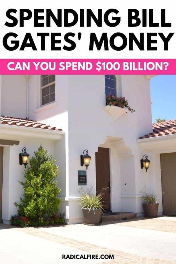 Spend Bill Gates' Money