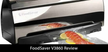 FoodSaver V3860 Review
