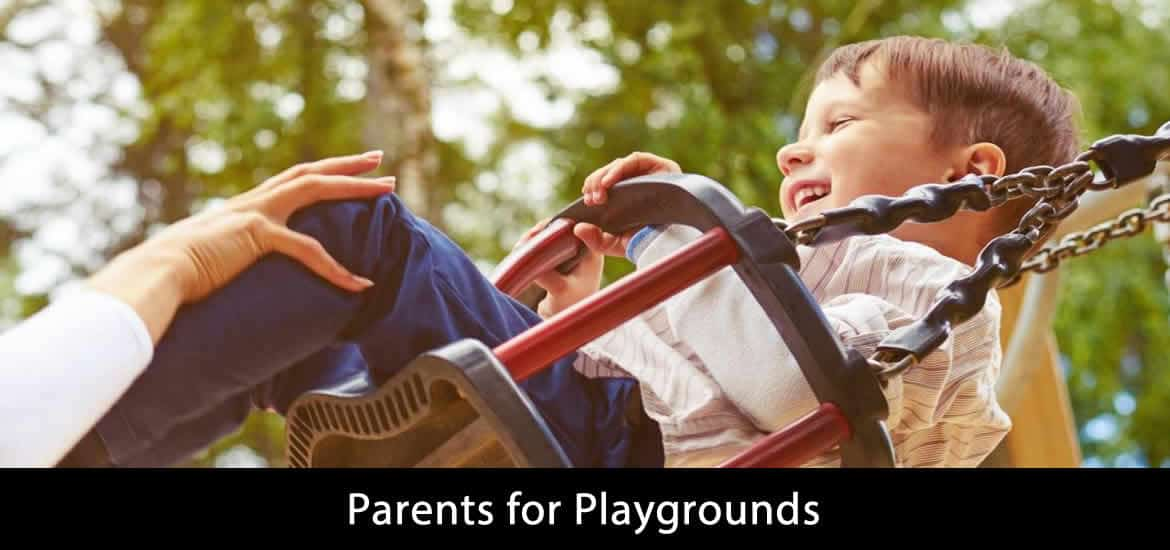 Parents for Playgrounds - Discussion in Details