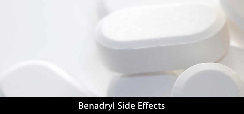 Benadryl Side Effects