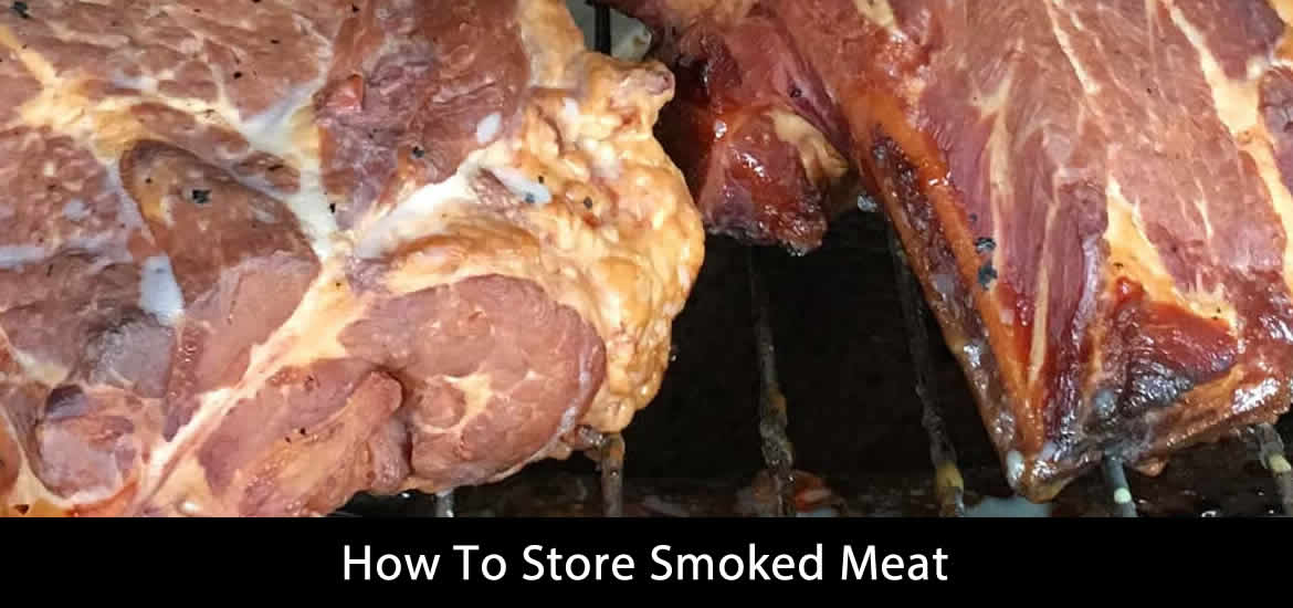 Store Smoked Meat