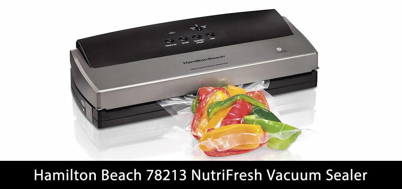 Hamilton Beach 78213 NutriFresh Vacuum Sealer