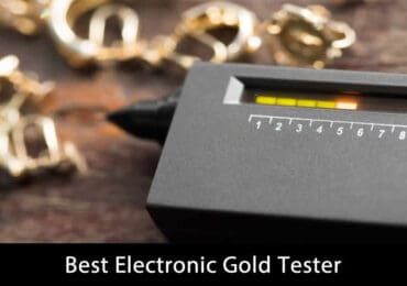 Beginners Guide To The Best Electronic Gold Tester Of 2021