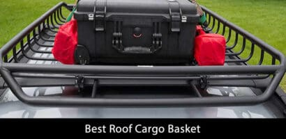Best Roof Cargo Basket for 2021 – Ultimate Guide and Reviews