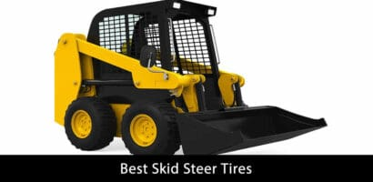 Best Skid Steer Tires – Update 2021