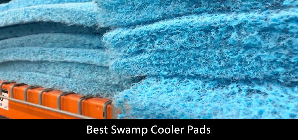 Best Swamp Cooler Pads