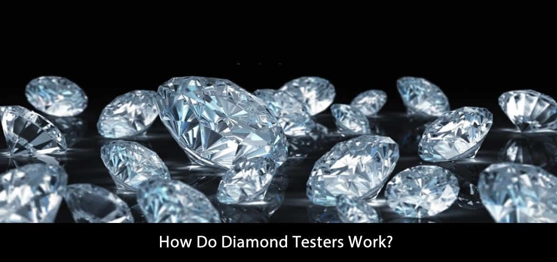 How Do Diamond Testers Work?
