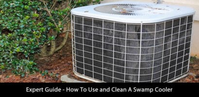 Expert Guide – How To Use and Clean A Swamp Cooler