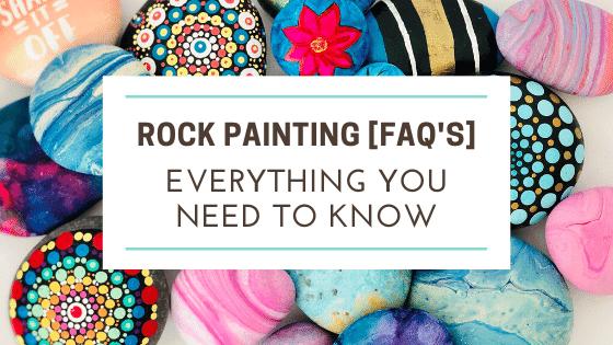 rock painting faqs