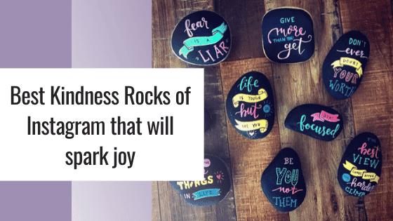 best kindness rocks of instagram