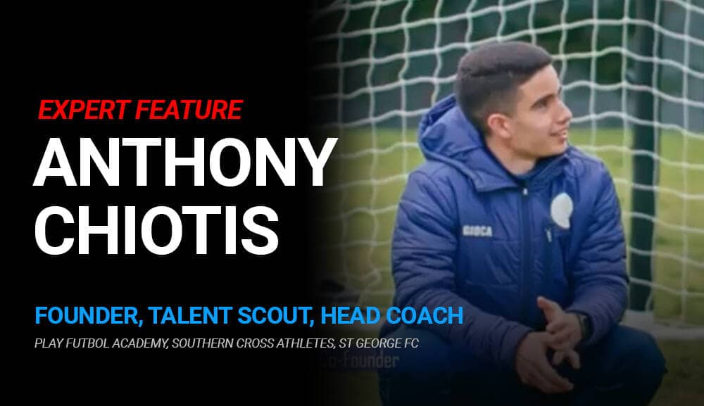 Anthony Chiotis – Founder, Scout, Coach @ PlayFutbol Academy