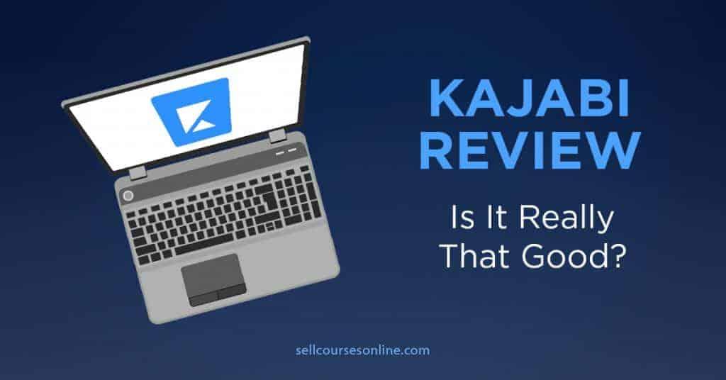 Kajabi Review: Is It Really That Good?