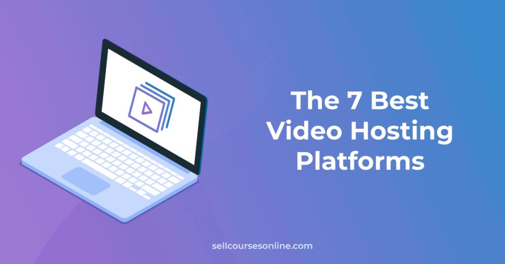 Best Video Hosting Platforms