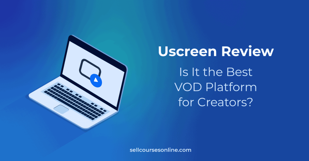 Uscreen Review