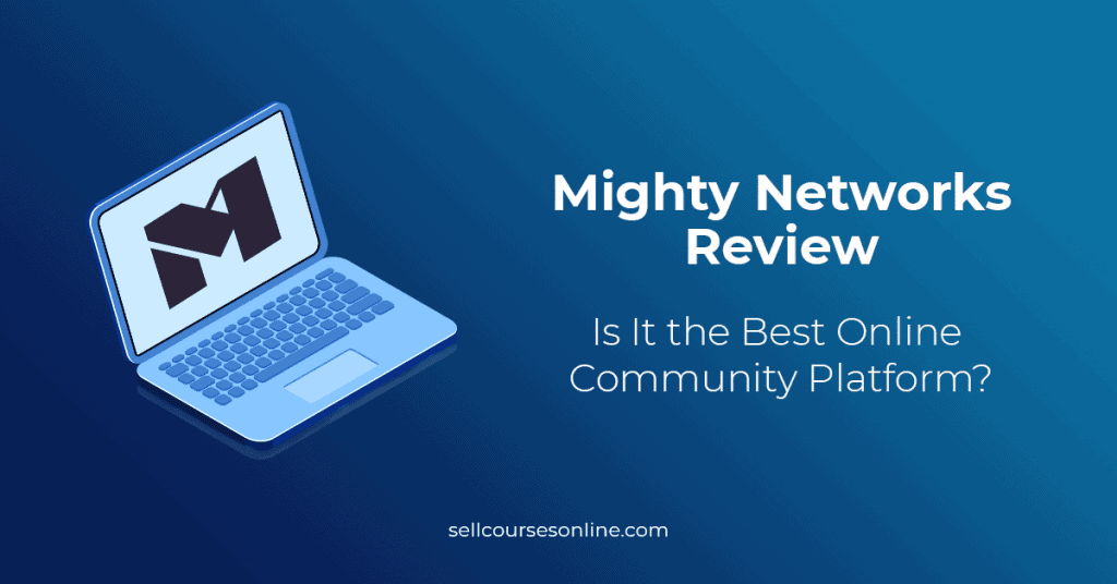 Mighty Networks Review
