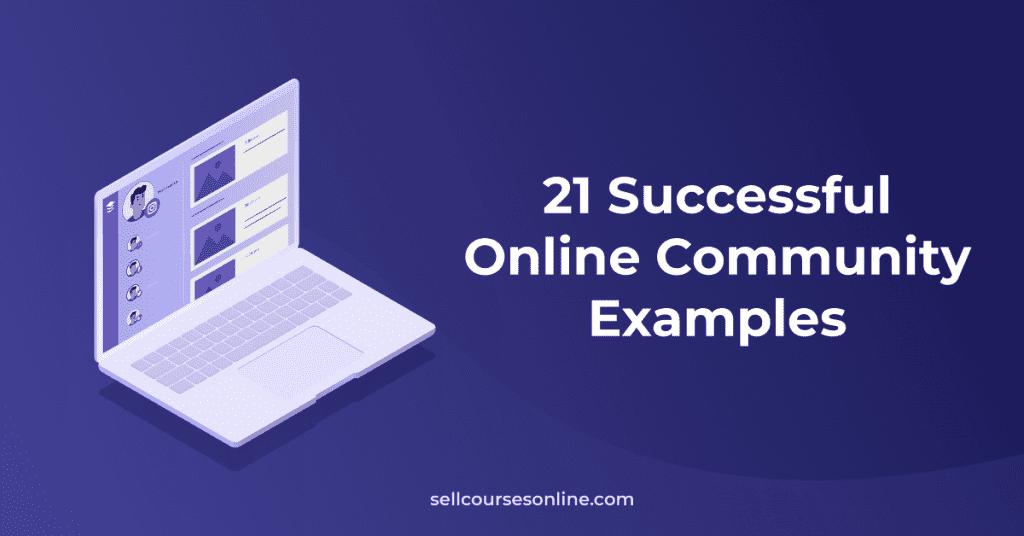 Online Community Examples
