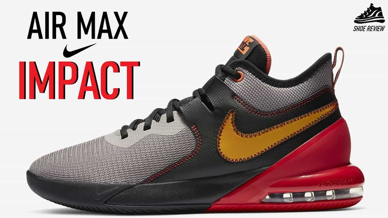 Nike Air Max Impact Review: Intro