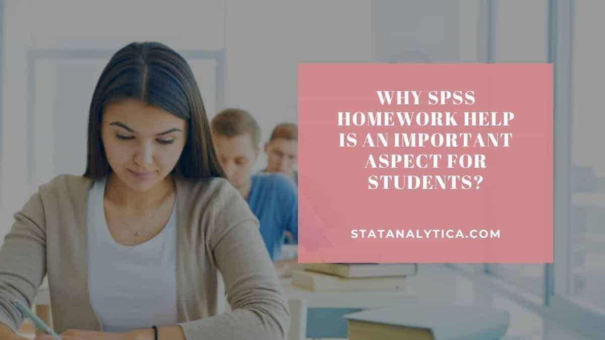 why-spss-homework-help-is-an-important-aspects-for-students