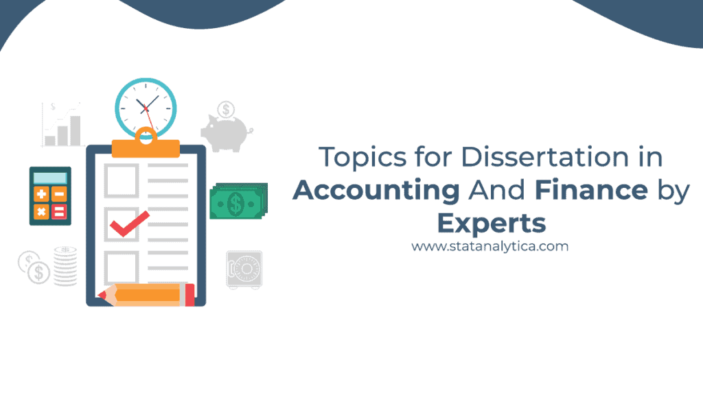 topics-for-dissertation-in-accounting-and-finance