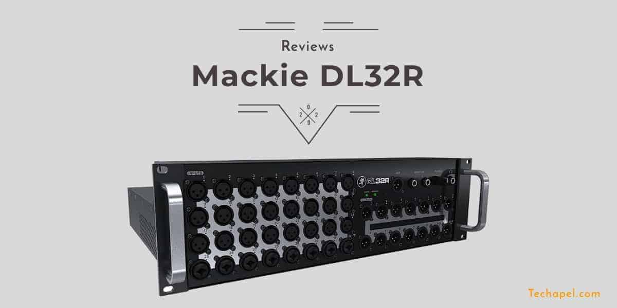 Mackie DL32R Review