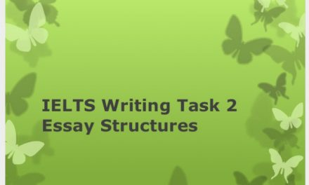 IELTS Writing Task 2 Essay Structures
