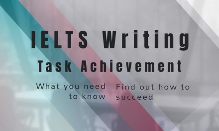 Answering the Question – Task Achievement for IELTS Writing