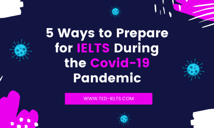 How to Prepare for IELTS During a Pandemic