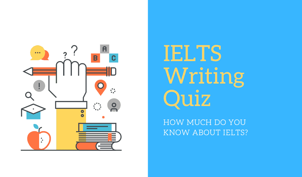 ielts writing task 2 quiz