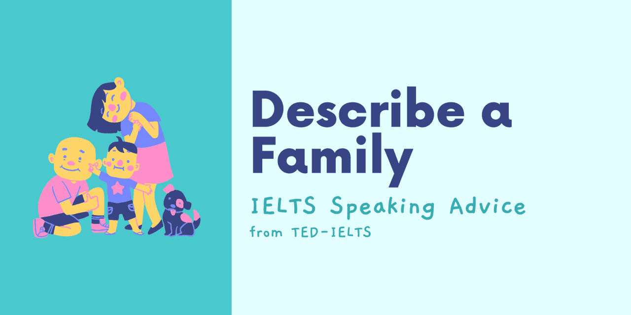 Describe a Family [IELTS Speaking]