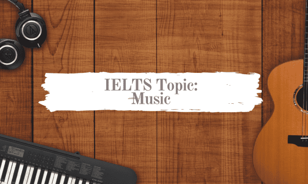 IELTS Topics: Music