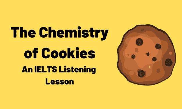The Chemistry of Cookies [IELTS Listening Practice]