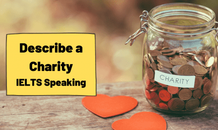 Describe a Charity [IELTS Speaking]
