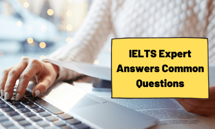 IELTS Expert Answers Common Questions