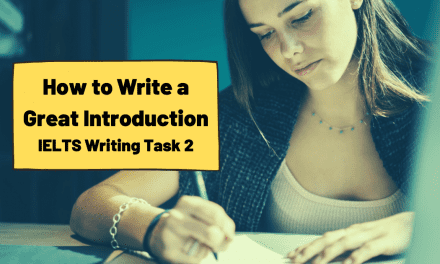 How to Write an Introduction for IELTS Writing Task 2