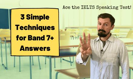 3 Simple Tips for a Better IELTS Speaking Score [Video]