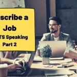 Describe a Job [IELTS Cue Card]