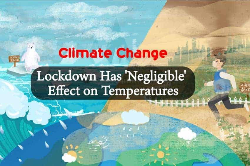 Climate Change: Lockdown Has 'Negligible' Effect on Temperatures