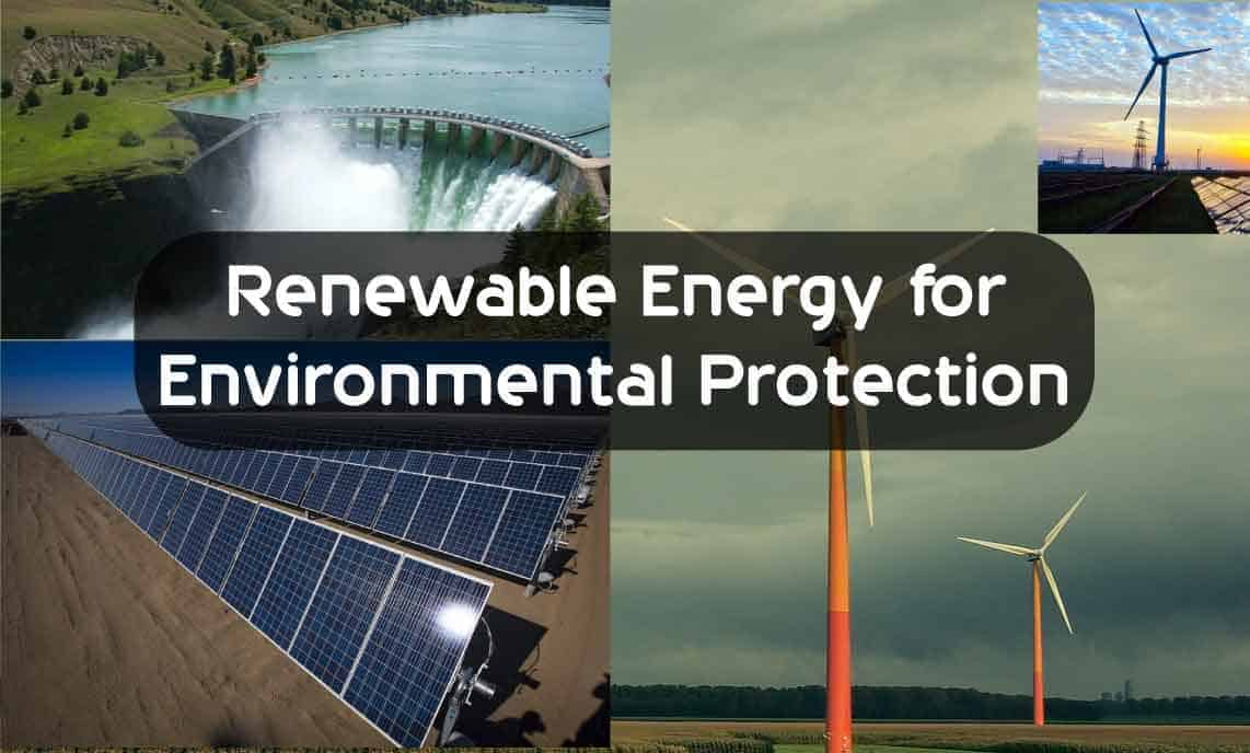 Renewable Energy for Environmental Protection