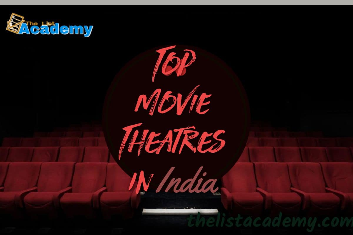 Cover Image For List : 10 Top Movie Theatres In India