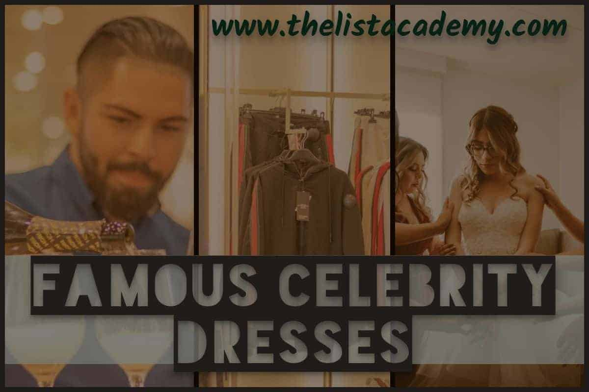 Cover Image For List : 10 Famous Celebrity Dresses