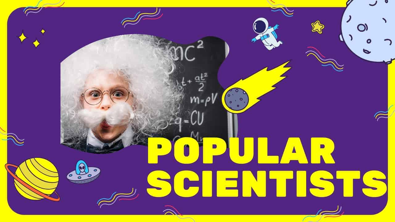 Cover Image For List : 58 Great And Popular Scientists