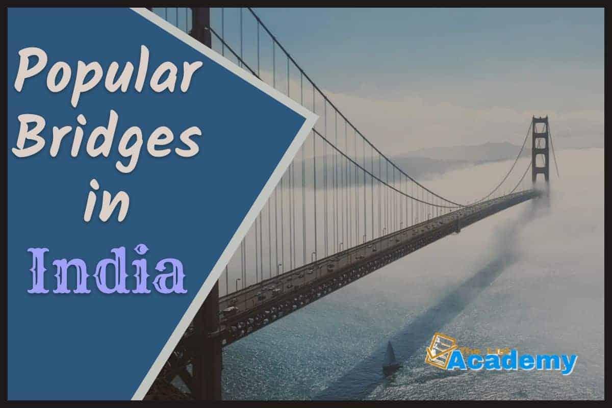 Cover Image For List : 14 Popular Bridges In India