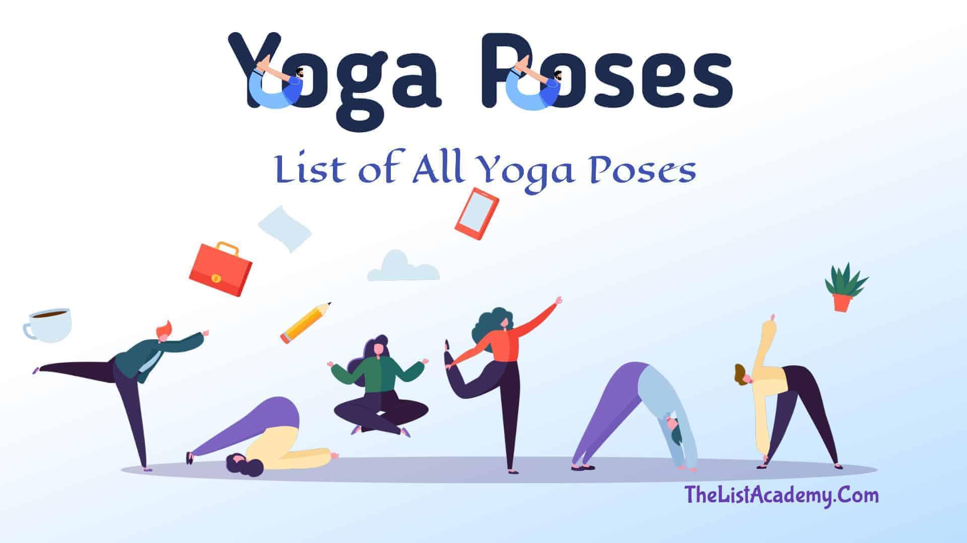 50 Most Popular Yoga Poses  Asanas