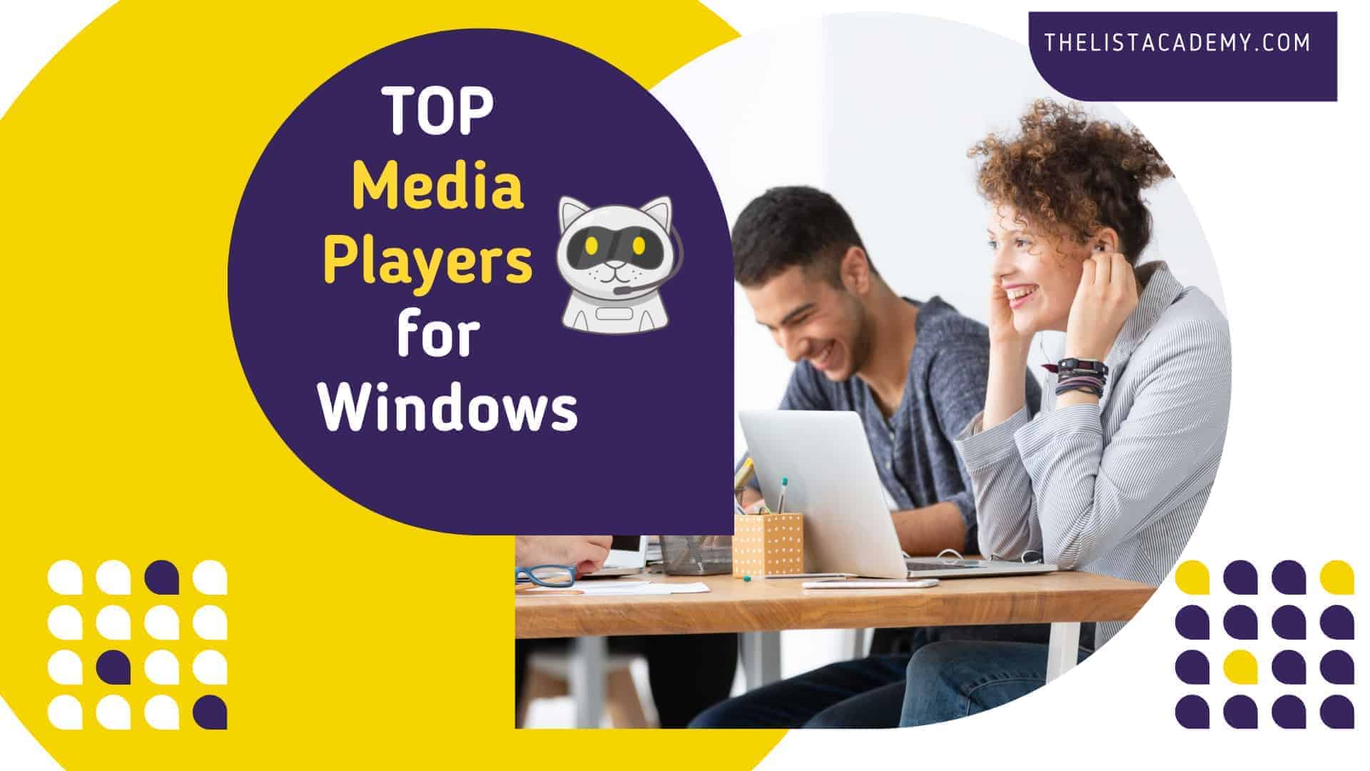 Cover Image For List : Top  39 Media (audio And Video) Players For Windows