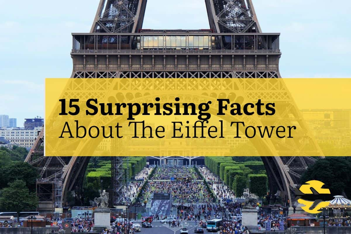 15 Surprising Eiffel Tower Facts