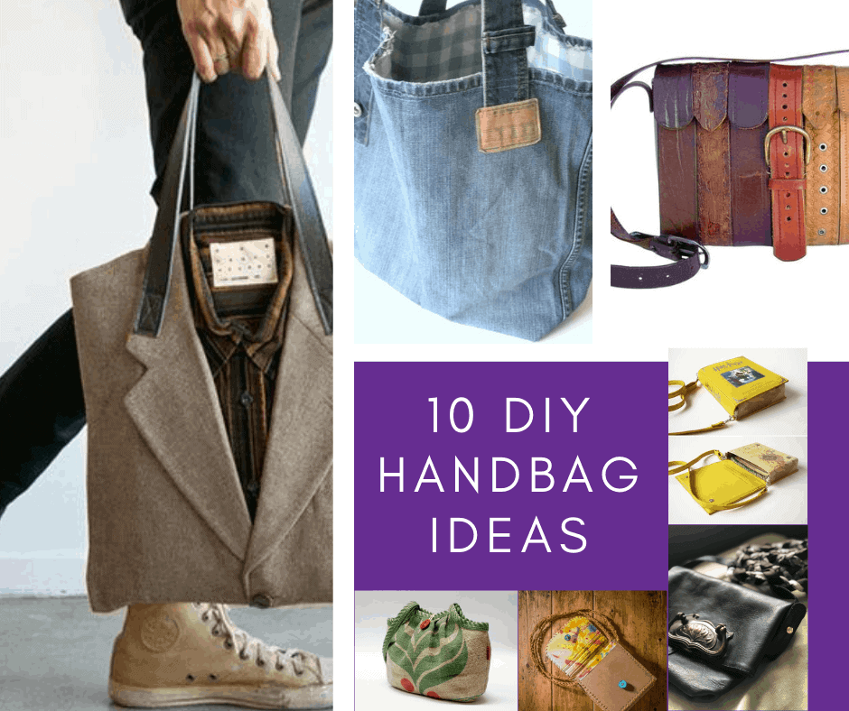 Diy Handbag Ideas 10 Upcycled Bags You Can Make Yourself