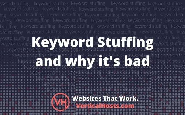 Keyword Stuffing And Why It's Bad