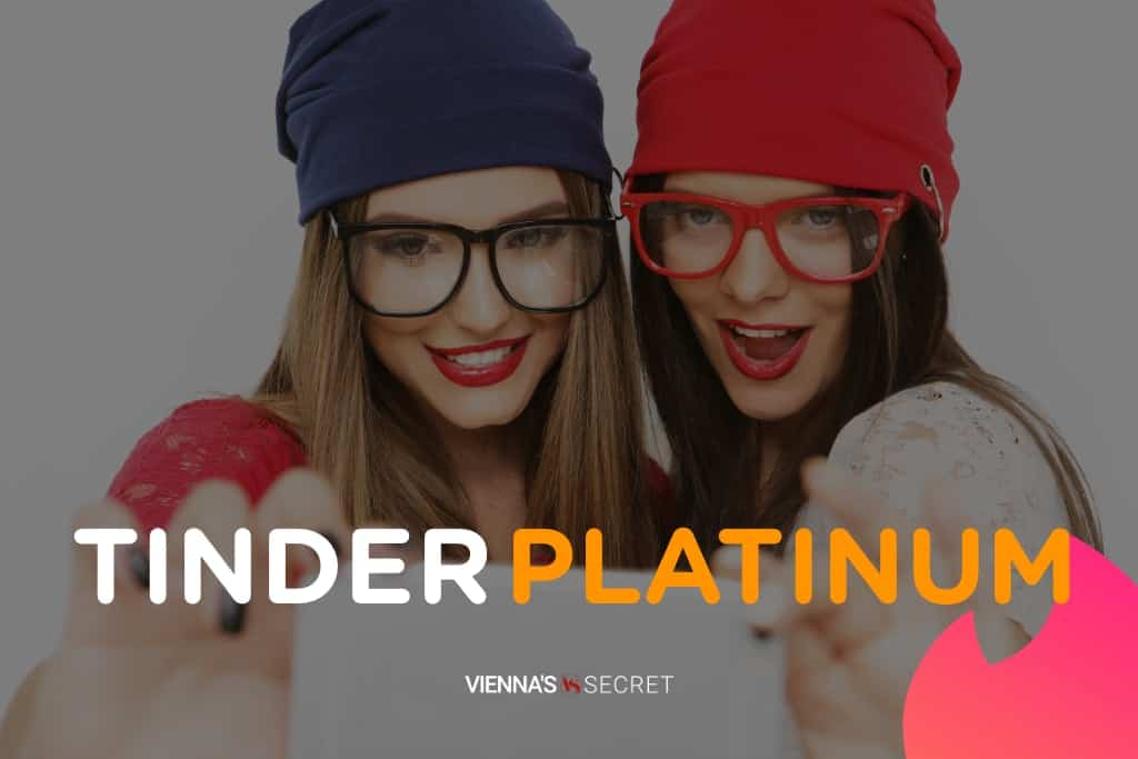 Tinder Platinum! Is it Really Worth the Extra Price?