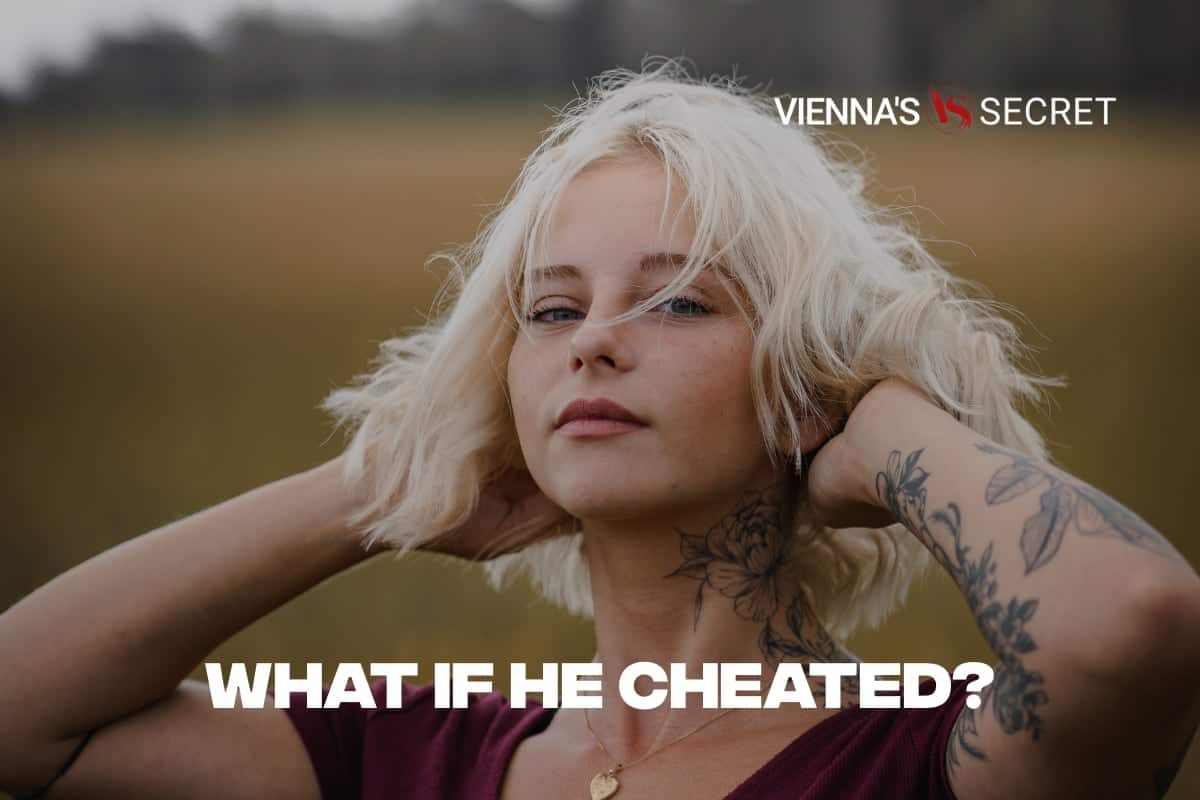 What if He Cheated?